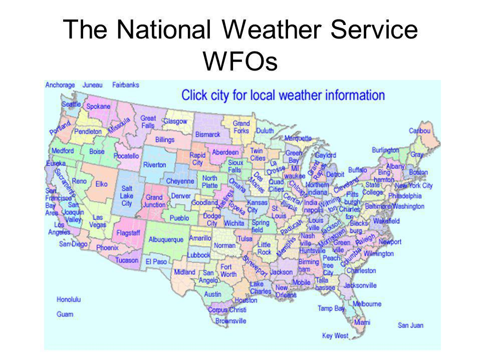 The National Weather Service WFOs