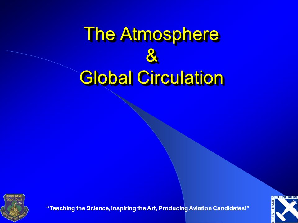The Atmosphere & Global Circulation