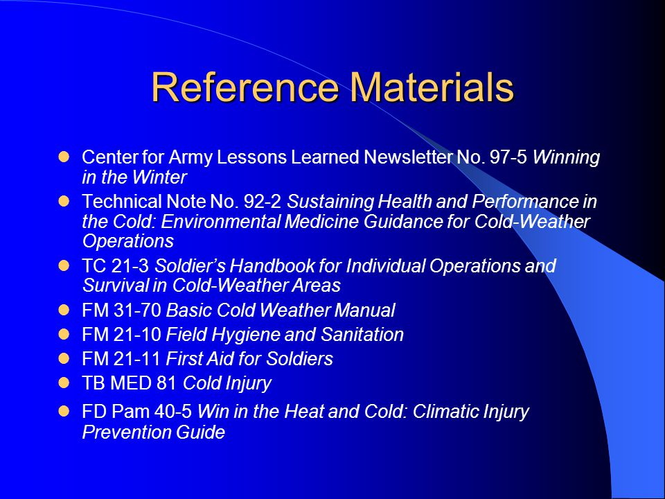 Reference Materials Center for Army Lessons Learned Newsletter No. 97-5 Winning in the Winter.