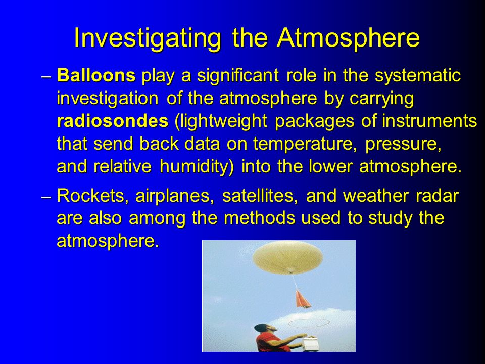Investigating the Atmosphere