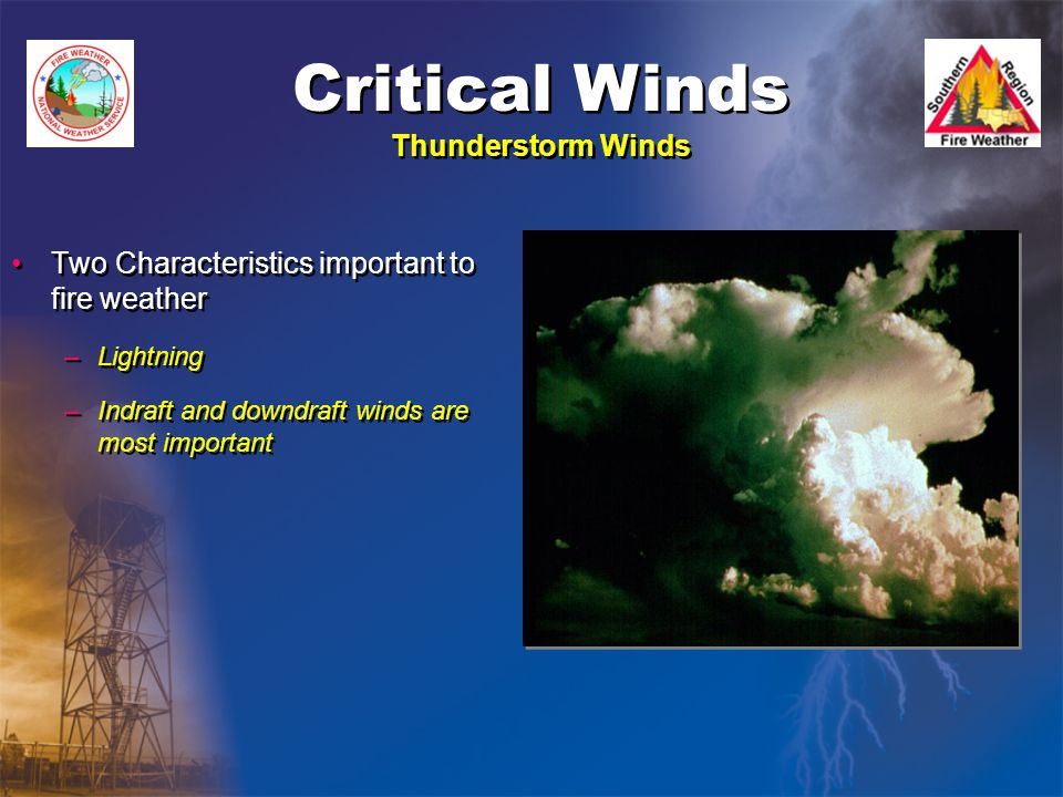 Critical Winds Thunderstorm Winds