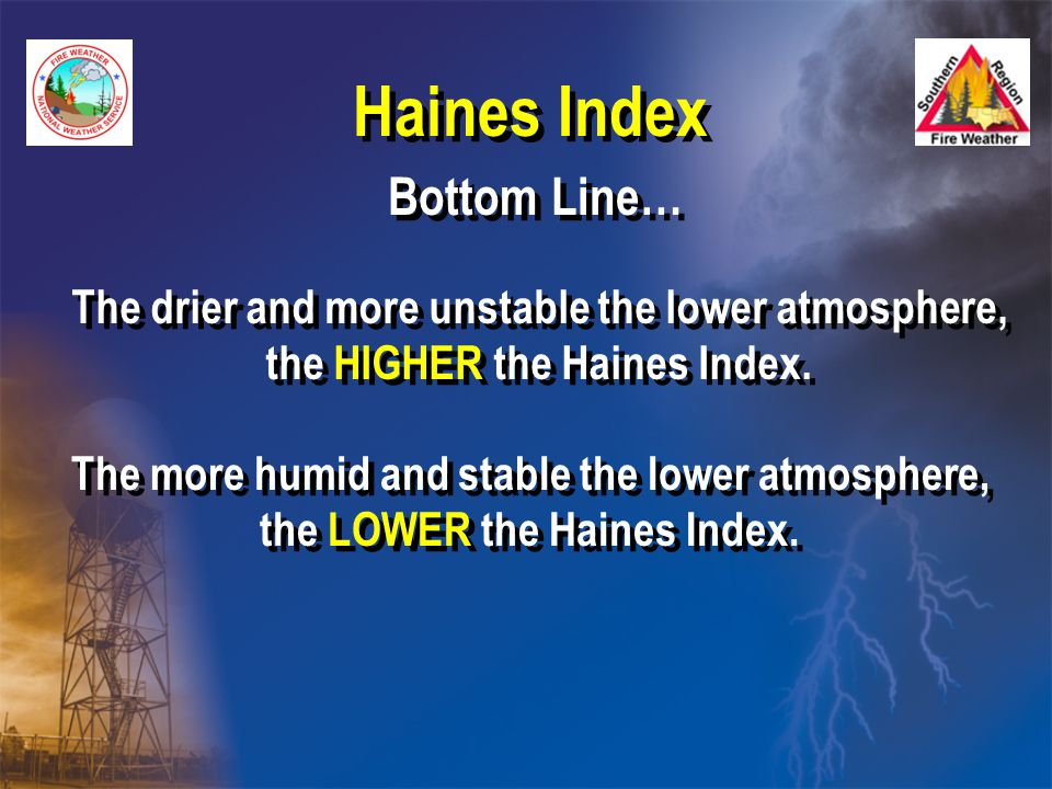 Haines Index Bottom Line…