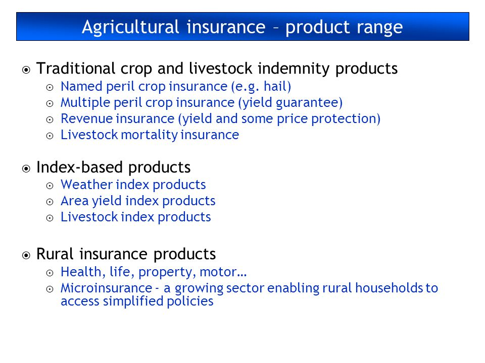 Agricultural insurance – product range