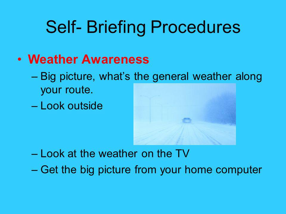 Self- Briefing Procedures