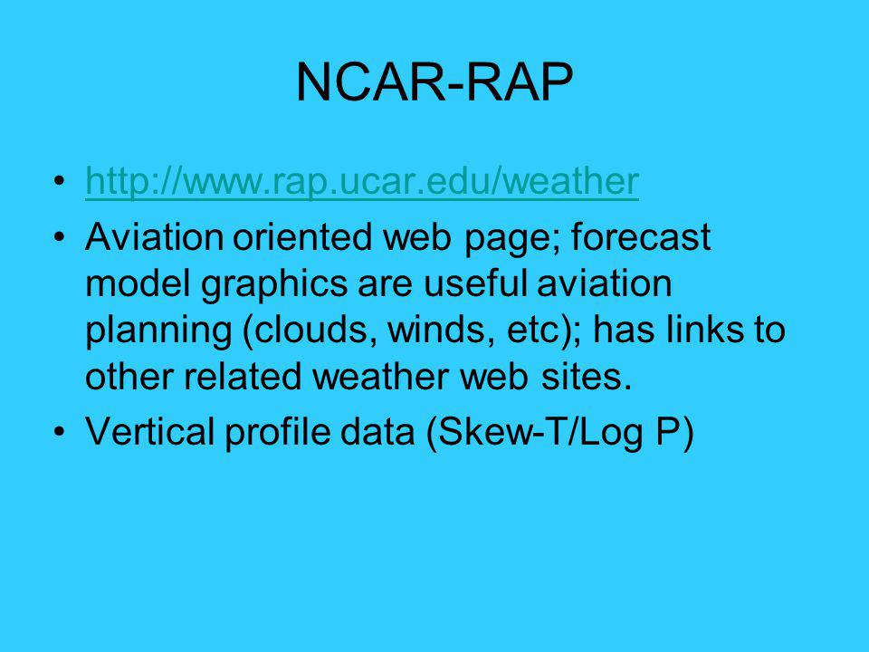 NCAR-RAP http://www.rap.ucar.edu/weather