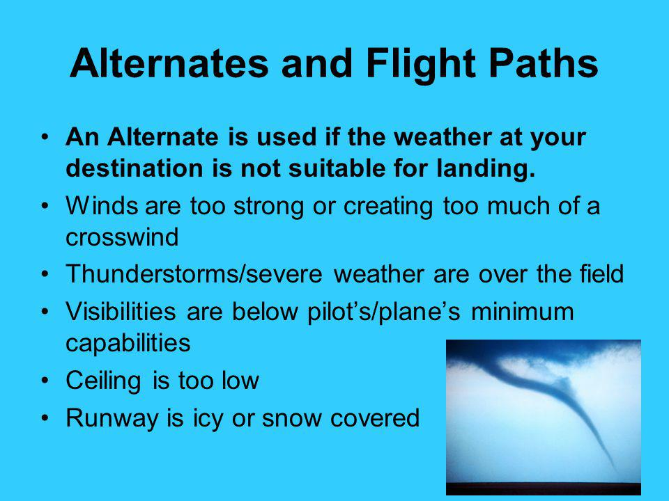Alternates and Flight Paths