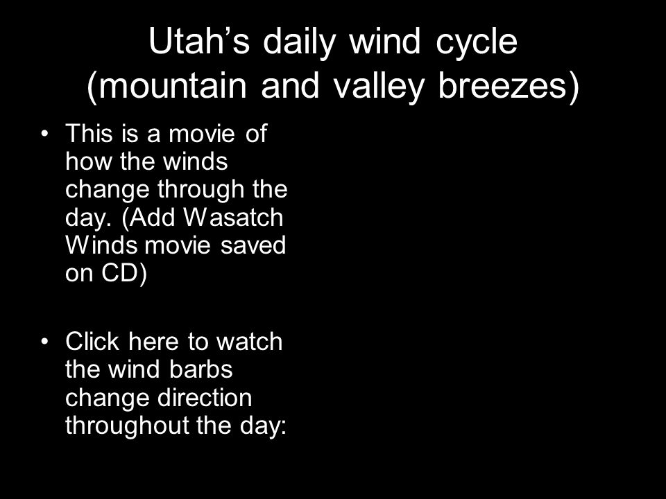 Utah's daily wind cycle (mountain and valley breezes)