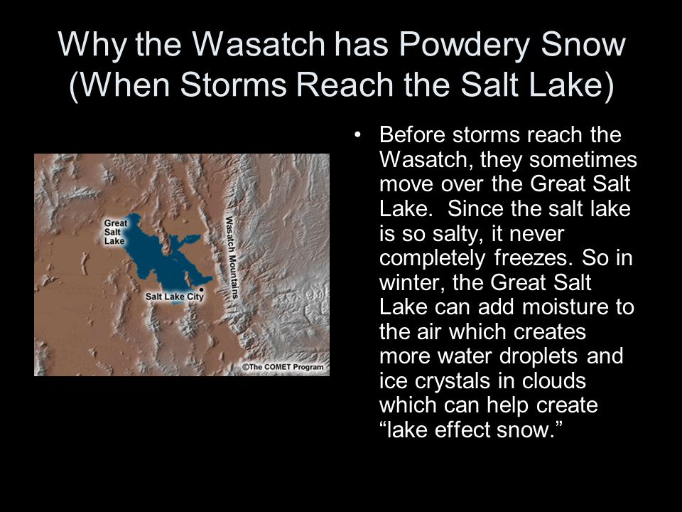 Why the Wasatch has Powdery Snow (When Storms Reach the Salt Lake)