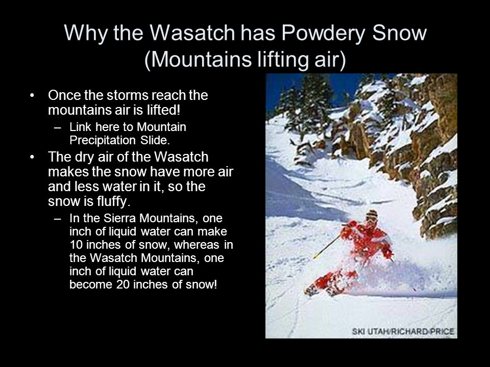 Why the Wasatch has Powdery Snow (Mountains lifting air)