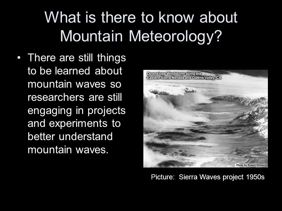What is there to know about Mountain Meteorology