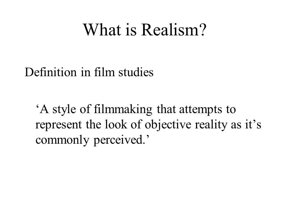 What is Realism Definition in film studies