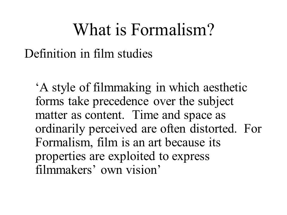 What is Formalism Definition in film studies