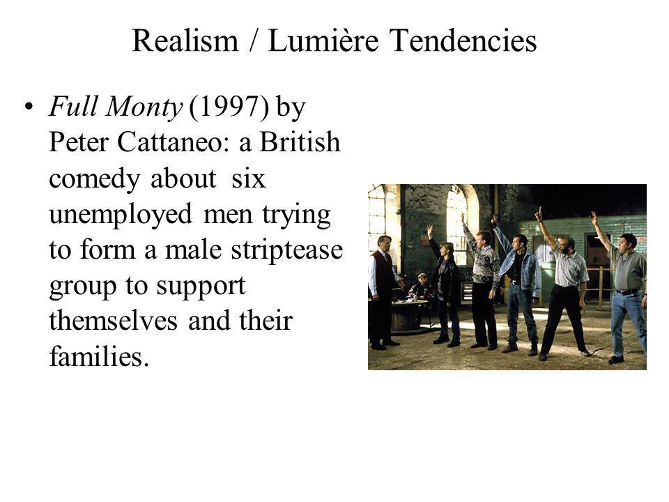Realism / Lumière Tendencies