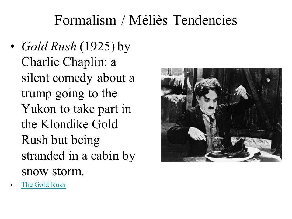 Formalism / Méliès Tendencies