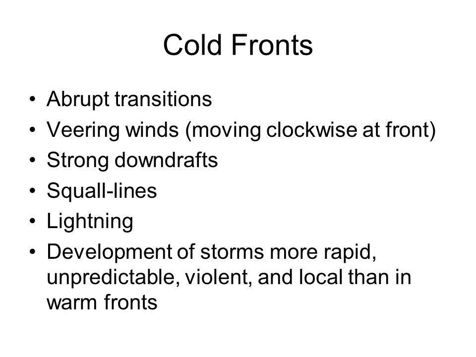 Cold Fronts Abrupt transitions