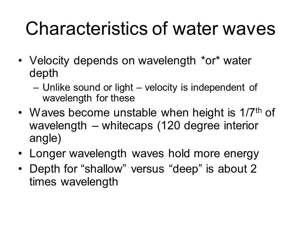 Characteristics of water waves