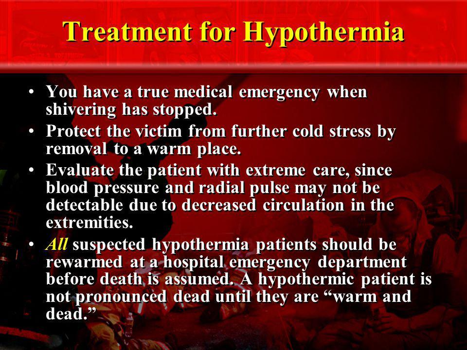 Treatment for Hypothermia