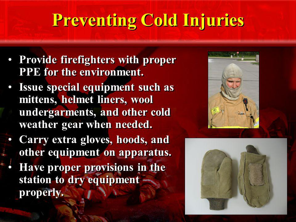 Preventing Cold Injuries