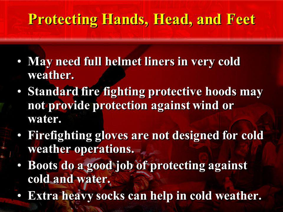 Protecting Hands, Head, and Feet