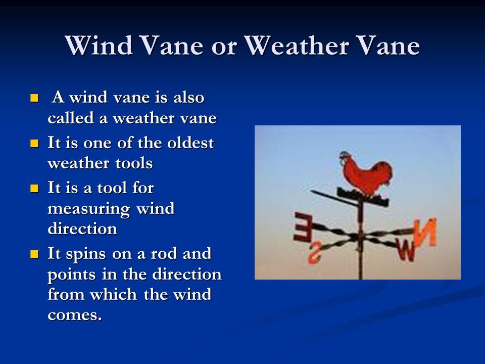 Wind Vane or Weather Vane
