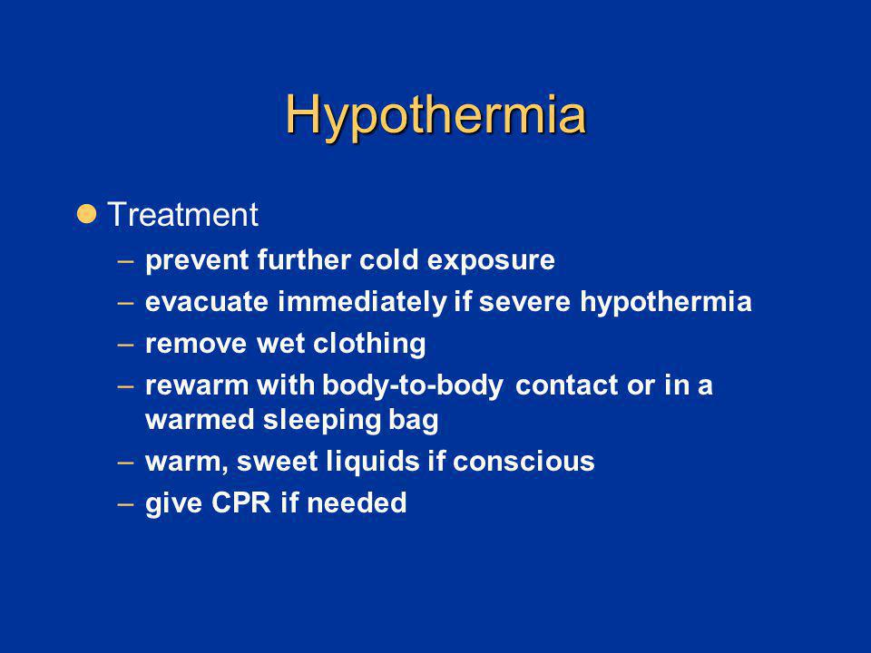 Hypothermia Treatment prevent further cold exposure