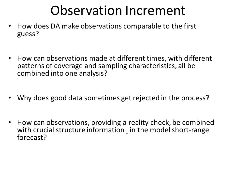 Observation Increment