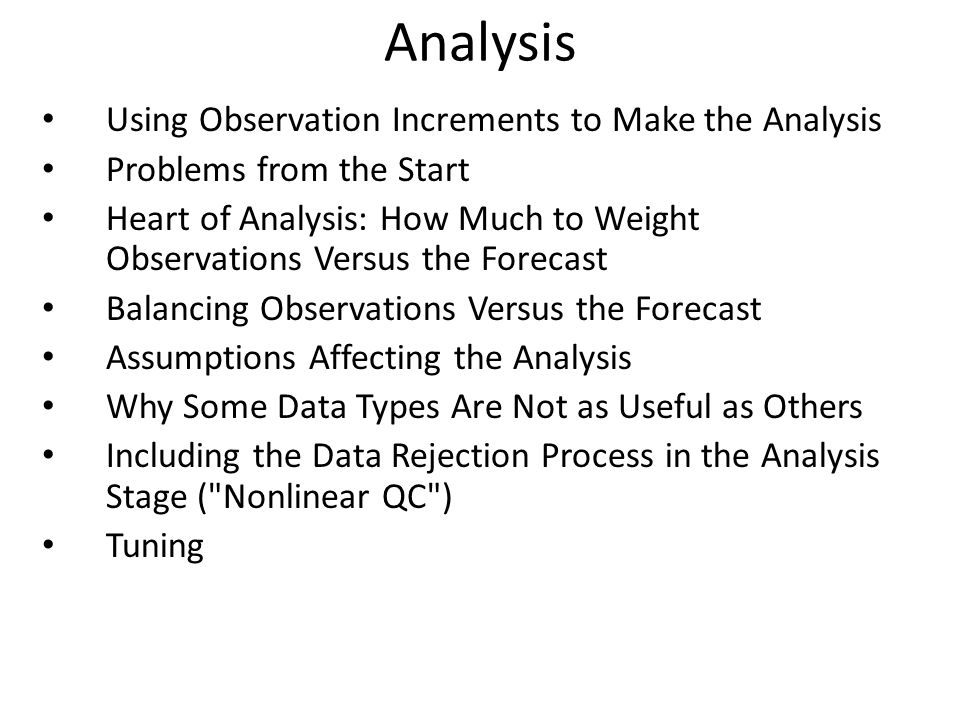Analysis Using Observation Increments to Make the Analysis