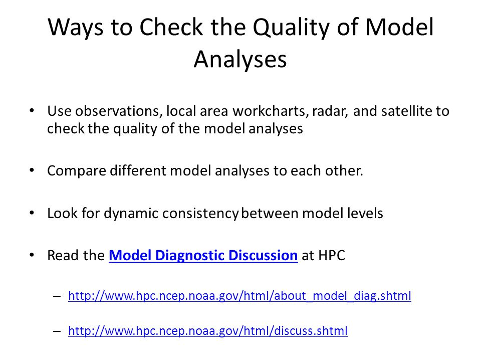 Ways to Check the Quality of Model Analyses