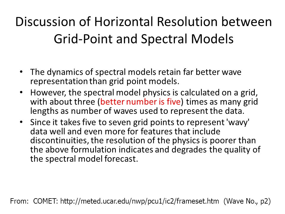 Discussion of Horizontal Resolution between Grid-Point and Spectral Models