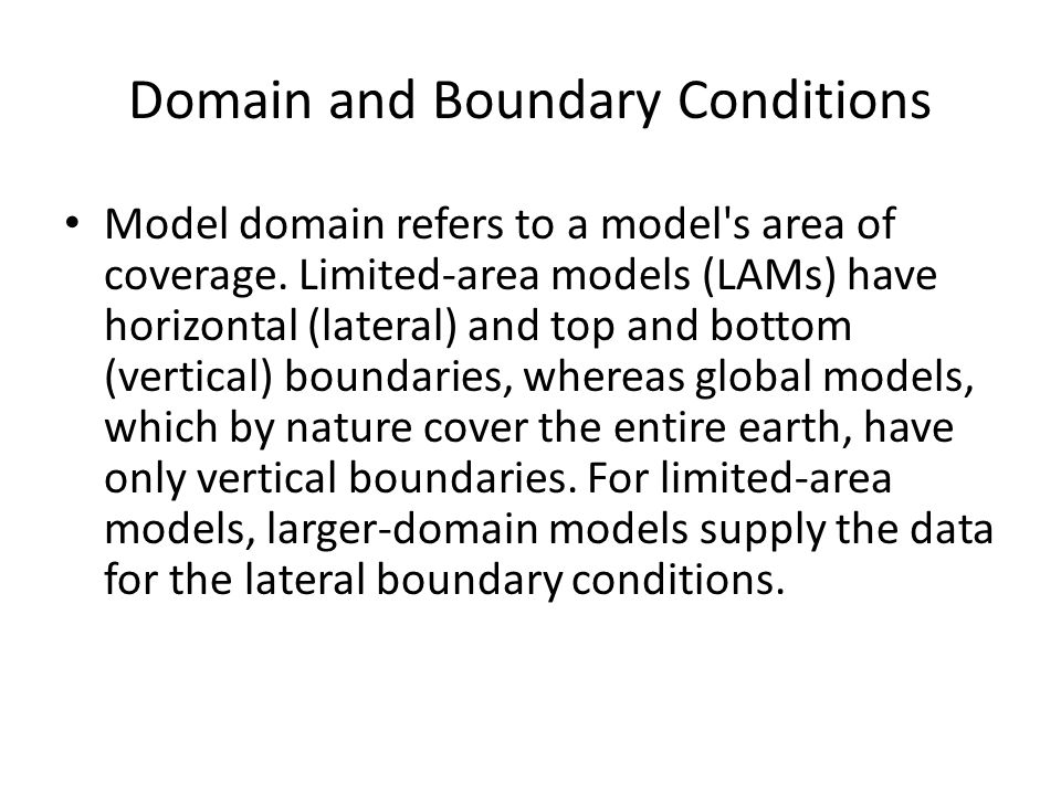 Domain and Boundary Conditions
