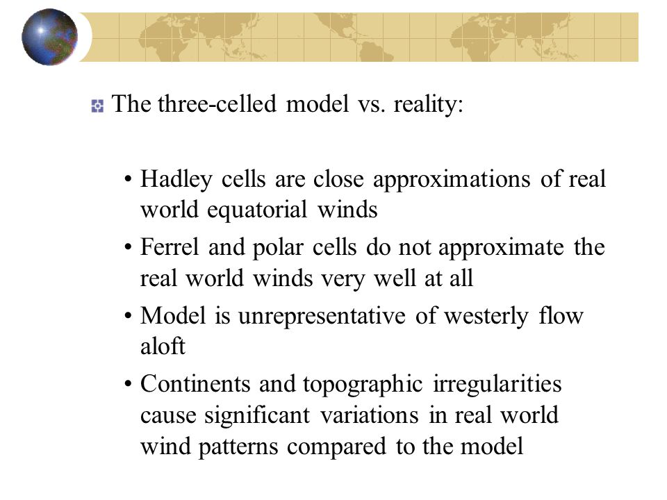The three-celled model vs. reality: