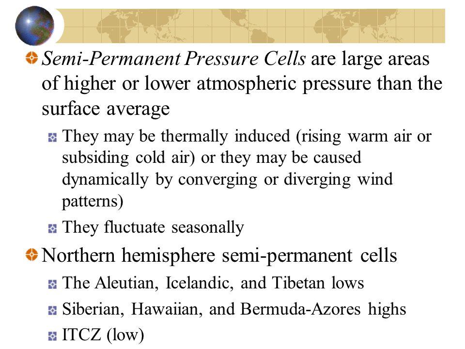 Northern hemisphere semi-permanent cells
