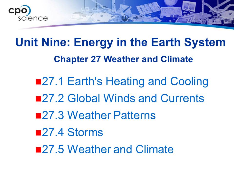 Unit Nine: Energy in the Earth System