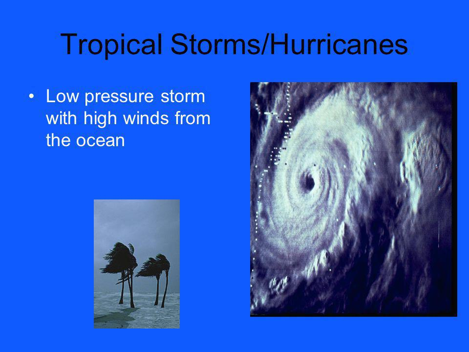 Tropical Storms/Hurricanes