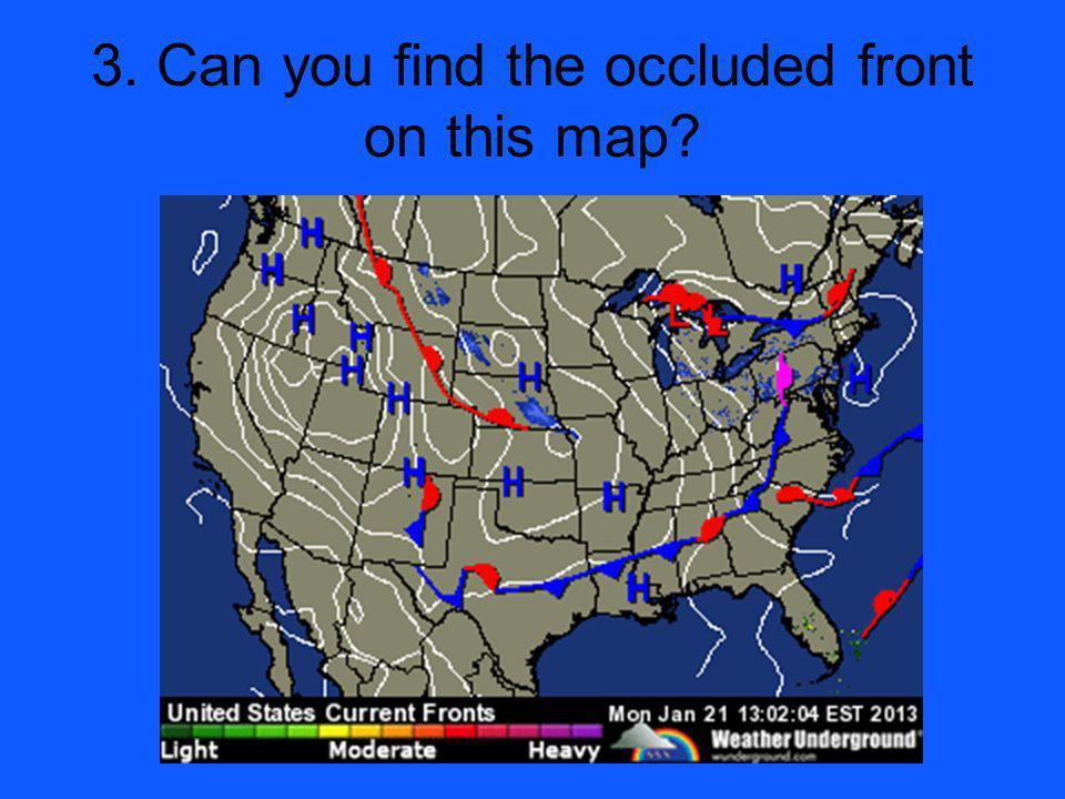 3. Can you find the occluded front on this map