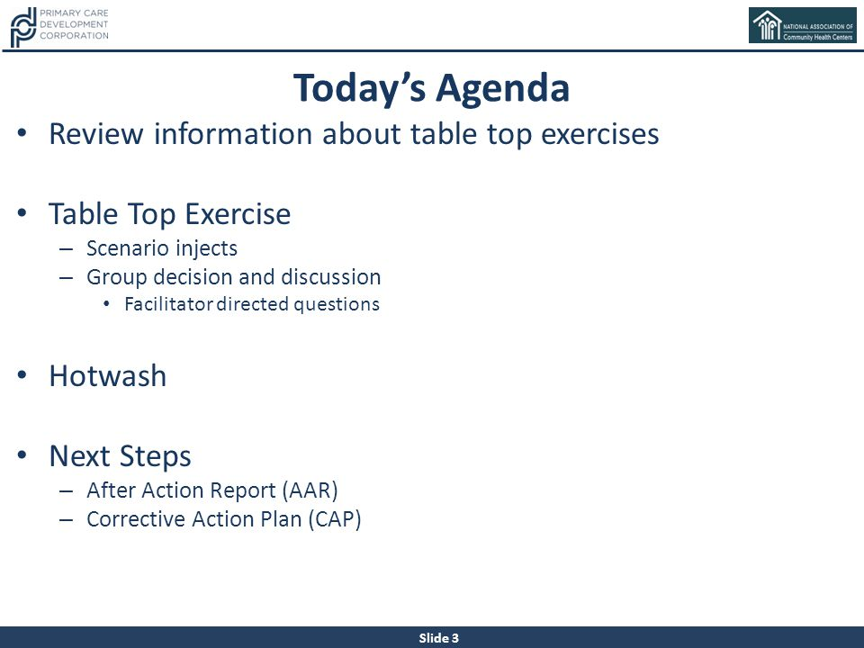 Today's Agenda Review information about table top exercises