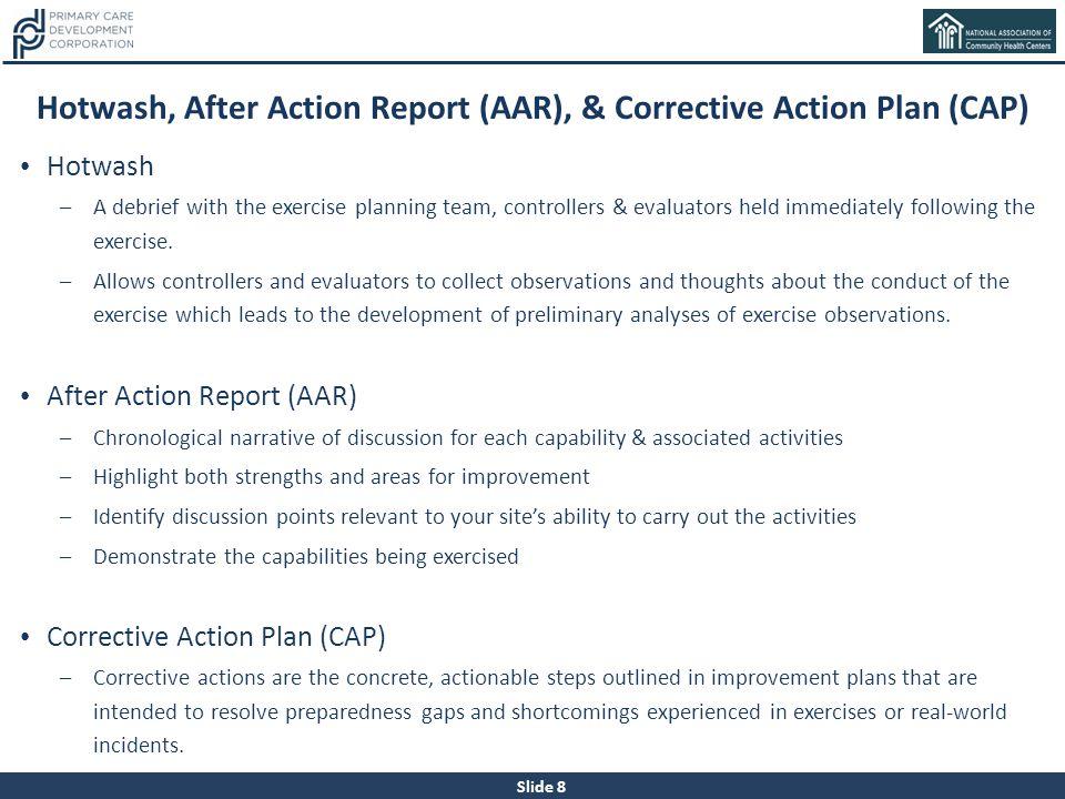Hotwash, After Action Report (AAR), & Corrective Action Plan (CAP)