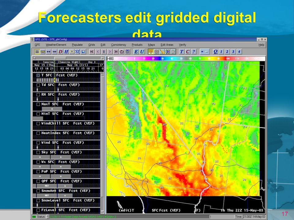 Forecasters edit gridded digital data