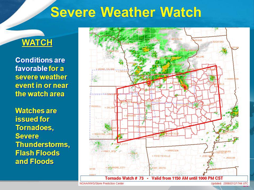 Severe Weather Watch WATCH