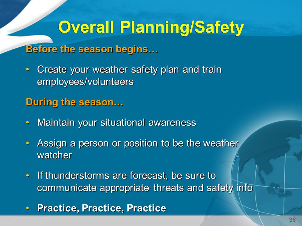 Overall Planning/Safety