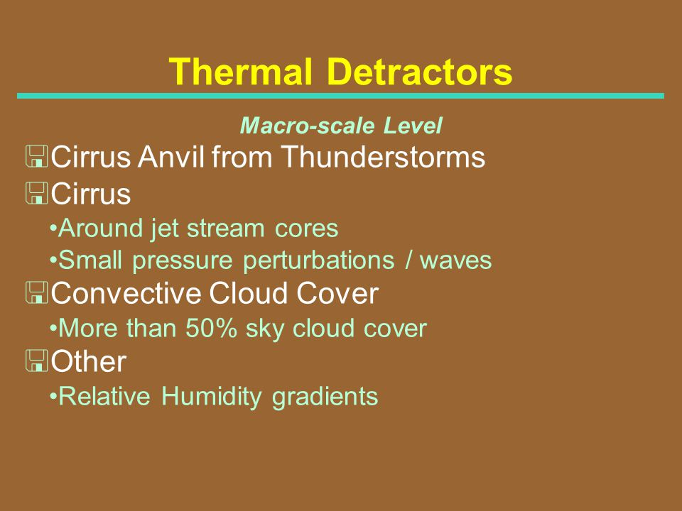 Thermal Detractors <Cirrus Anvil from Thunderstorms <Cirrus