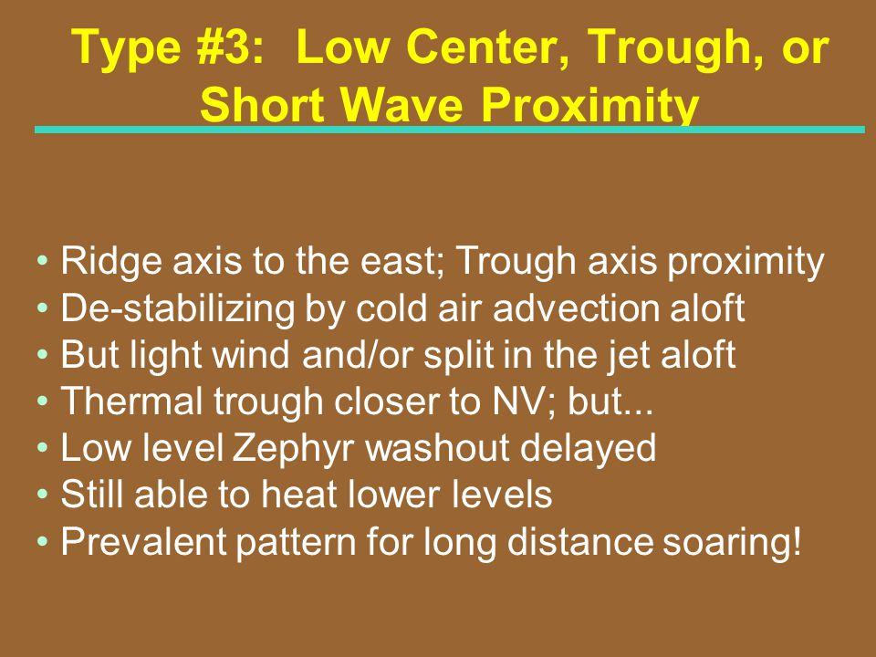 Type #3: Low Center, Trough, or Short Wave Proximity