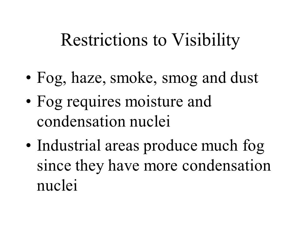 Restrictions to Visibility