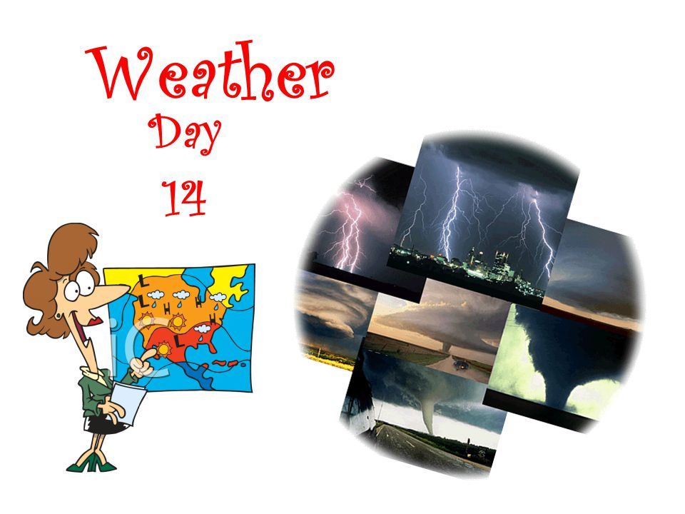Weather Day 14