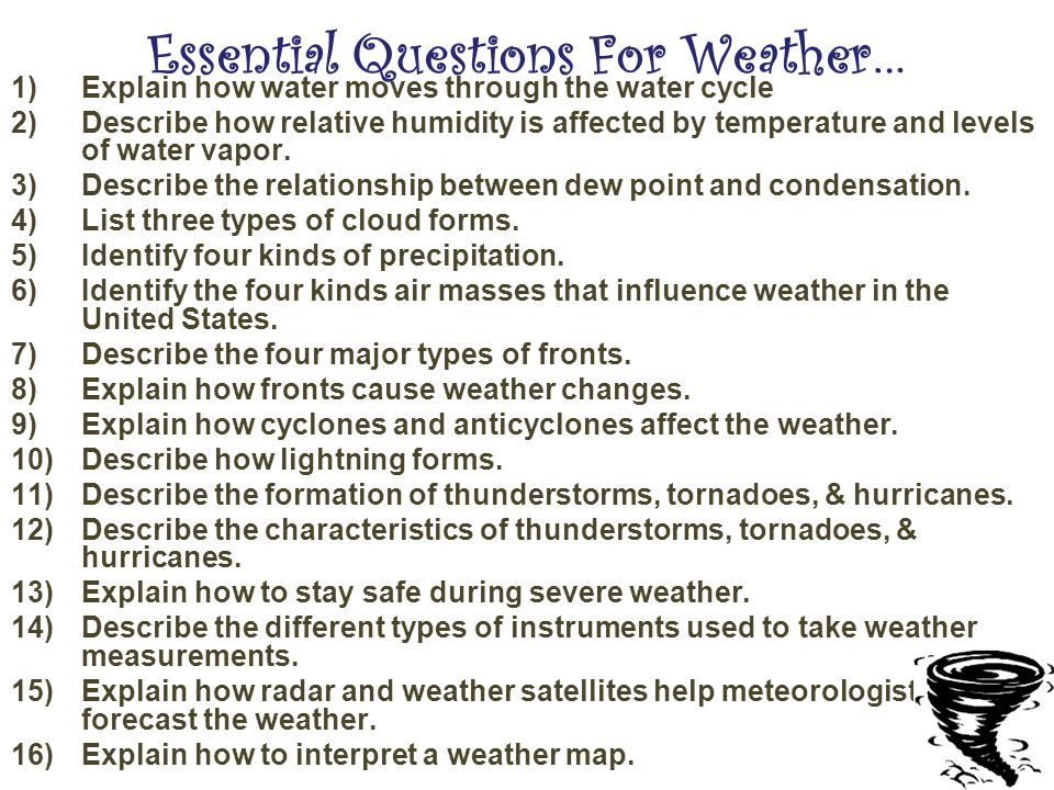 Essential Questions For Weather…