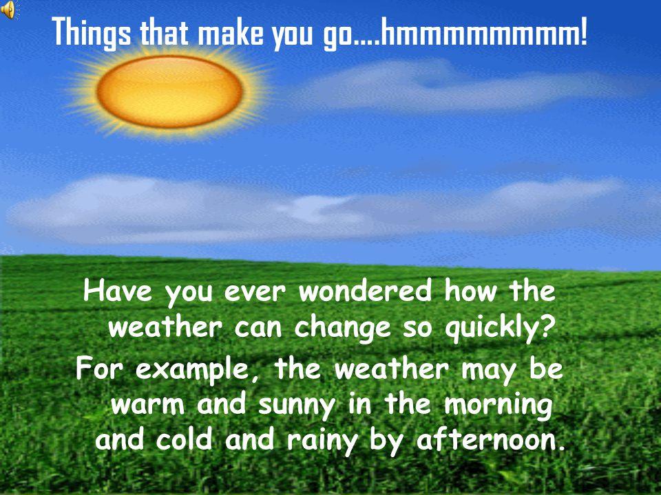 Things that make you go….hmmmmmmmm!