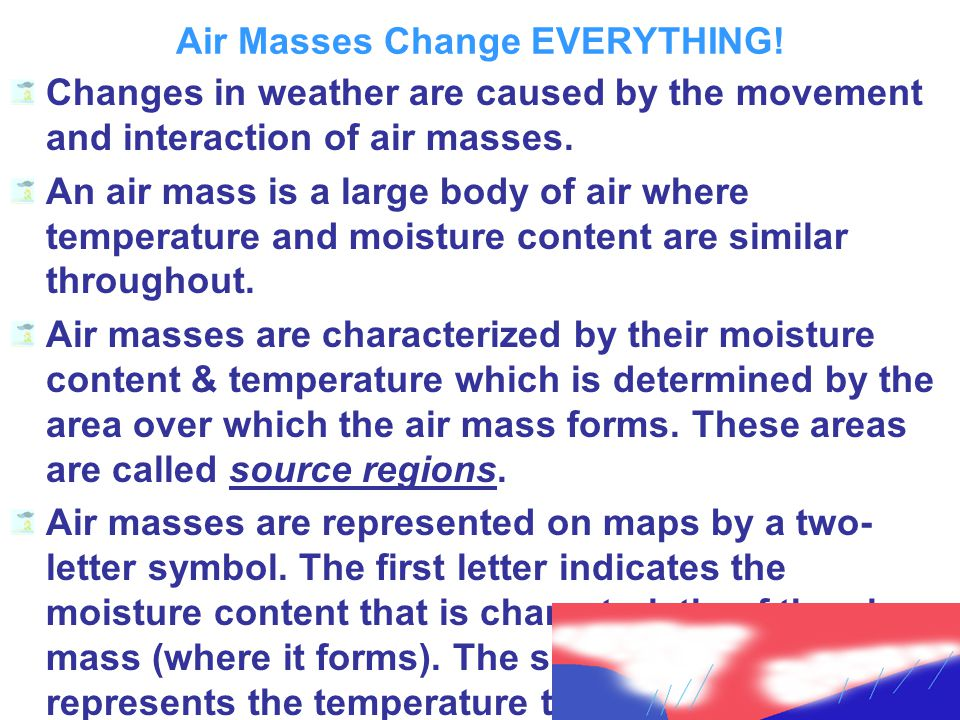 Air Masses Change EVERYTHING!