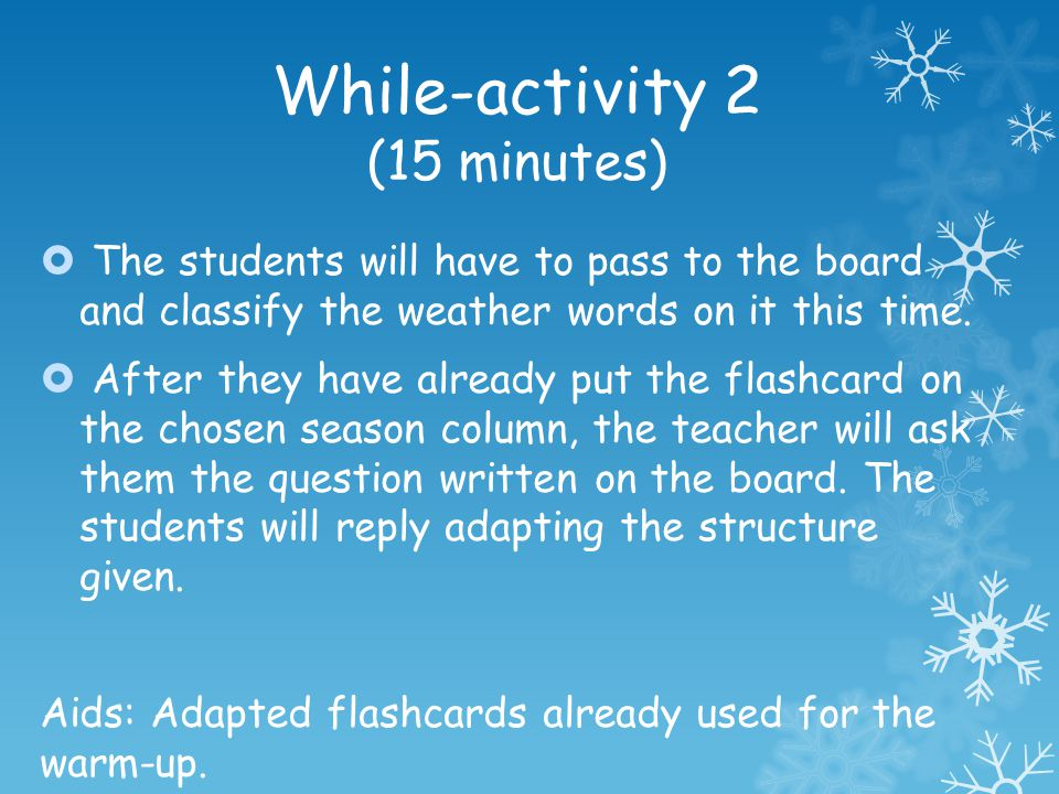 While-activity 2 (15 minutes)