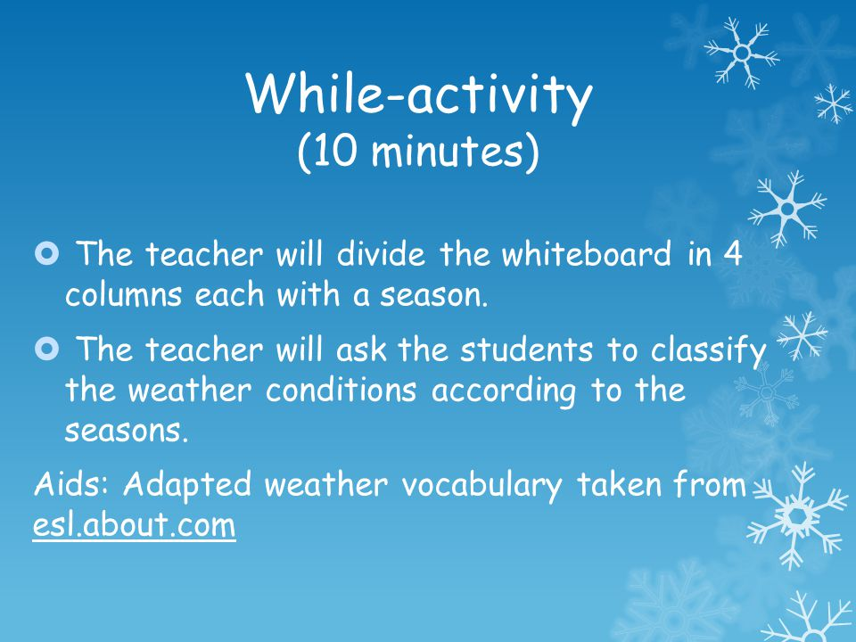 While-activity (10 minutes)