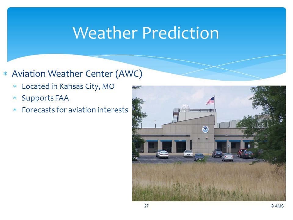 Weather Prediction Aviation Weather Center (AWC)